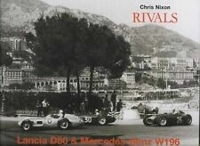 Rivals: Lancia D50 and Mercedes-Benz W196 - Chris Nixon