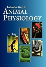 Introduction to Animal Physiology by Ian Kay (1998, Paperback)