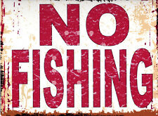NO FISHING METAL SIGN RETRO STYLE12x16in 30x40cm pond garden humour