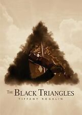 The Black Triangles by Tiffany Rogalin (2015, Paperback)