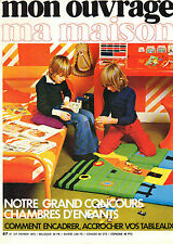 MON OUVRAGE ma maison N°317 chambres d'enfants encadrer accrocher vos tableaux