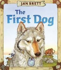 The First Dog by Jan Brett (2015, Picture Book)