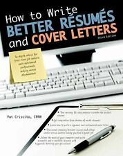 How to Write Better Résumés and Cover Letters How to Write Better