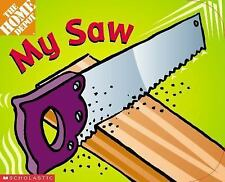 Home Depot Tool: My Saw, Kimberly Weinberger, Good Book