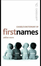 Cassell's Dictionary of First Names (Cassell Dictionary Of ...), , Good Book