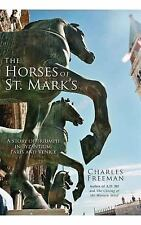 The Horses of St. Mark's: A Story of Triumph in Byzantium, Paris, and -ExLibrary