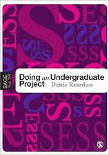 SAGE Essential Study Skills: Doing Your Undergraduate Project by Denis...
