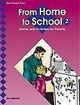 From Home To School 2: Stories And Activities For Parents