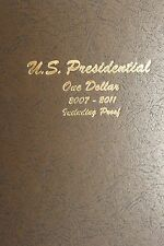 2007 - 2011 P D S proof 60 Coins Presidential Dollar Set in Dansco 8184 Album