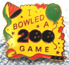 """I BOWLED A 200 GAME"" METAL/ENAMEL LAPEL/HAT PUSH-BACK TEN-PIN BOWLING PARTY PIN"