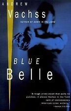 Andrew Vachss - Blue Belle (1995) - Used - Trade Paper (Paperback)
