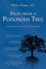 Fruit from a Poisonous Tree by Melvin Stamper Jd (2008, Paperback)