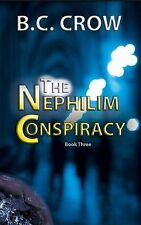 The Nephilim Conspiracy: Book 3