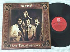 BREAD LOST WITHOUT YOUR LOVE GATEFOLD ORIG 1977 USA PRESS VINYL LP