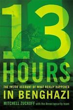 13 Hours: What Really Happened in Benghazi-Mitchell Zuckoff-Hardcover-NEW