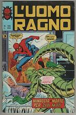 L' UOMO RAGNO corno # 186 MINACCIA DI MORTE PER ZIA MAY hulk devil inumani clone
