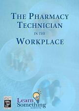 Pharmacy Technician in the Workplace, The CD-ROM Version