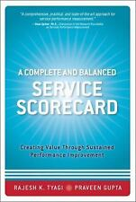 A Complete and Balanced Service Scorecard: Creating Value Through Sustained Perf