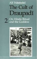 The Cult of Draupadi Vol. 2 : On Hindu Ritual and the Goddess by Alf...