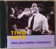 TINO ROSSI (CD)  MES PLUS BELLES CHANSONS