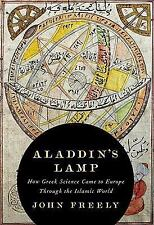 Aladdin's Lamp: How Greek Science Came to Europe Through the Islamic W-ExLibrary