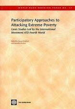 Participatory Approaches to Attacking Extreme Poverty: Cases Studies L-ExLibrary