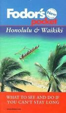 Pocket Honolulu & Waikiki: What to See and Do If You Can't Stay Long Fodor's Po