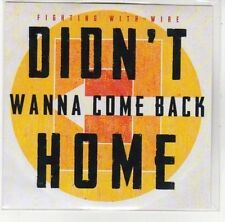 (DN52) Fighting With Wire, Didn't Wanna Come Back Home - 2012 DJ CD