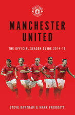 Manchester United - The Official Season Guide 2014-15 - Red Devils Football book