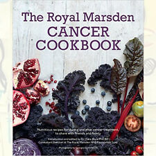 Royal Marsden Cancer Cookbook:Nutritious recipes Book By Dr Clare Shaw PhD RDNEW