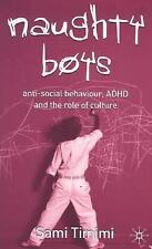 Naughty Boys: Anti-Social Behaviour, ADHD and the Role of Culture-ExLibrary