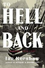 To Hell and Back: Europe 1914-1949 by Ian Kershaw BRAND NEW hardcover
