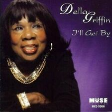 Della Griffin - I'll Get By / Muse Records CD OOP & Sealed CD