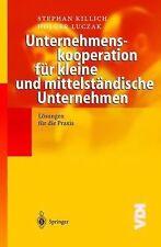 VDI-Buch: Unternehmenskooperation Für Kleine und Mittelständische Unternehmen...