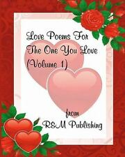 Love Poems for the One You Love by R. & M. Publishing (2011, Paperback)