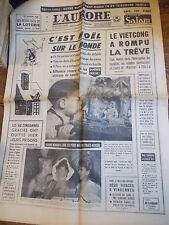 L'Aurore 25-26 décembre 1965 Le vietcong a rompu la trêve  n° 6631