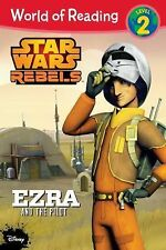 Ezra and the Pilot, Level 2 by Disney Book Group Staff and Jennifer Heddle...