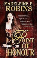 Point of Honour (Sarah Tolerance) Robins, Madeleine E. Mass Market Paperback
