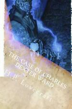 The Case of Charles Dexter Ward by H. P. Lovecraft (2014, Paperback)