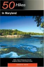 Explorer's Guide 50 Hikes in Maryland: Walks, Hikes & Backpacks from the Alleghe