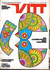 VITT (settimanale dei ragazzi) anno XXXIII n.15 del 1969 (Jacovitti) con INSERTO