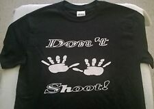 "T shirt ""Dont shoot"" police 100% Cotton HumanityClothing/ HumanityInc"