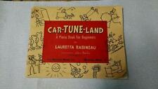 Rare Vintage 1948 Car-Tune-Land Piano Book for Beginners Early Boston Music Co.