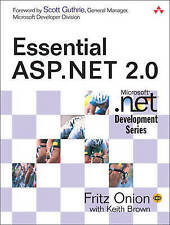 Essential ASP.NET 2.0 by Onion, Fritz, Brown, Keith
