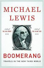 Boomerang: Travels in the New Third World, Michael Lewis, Good Book
