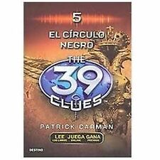 El Circulo Negro (The 39 Clues , Book 5) (Spanish Edition)