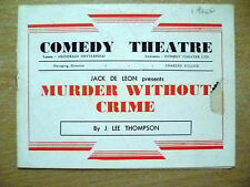 1940 Comedy Theatre Programme- MURDER WITHOUT CRIME by J Lee Thompson
