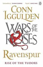 The Wars of the Roses: Ravenspur : Rise of the Tudors by Conn Iggulden (2017,...