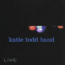 Live by Katie Todd (CD, Mar-2004, Katie Todd Band)