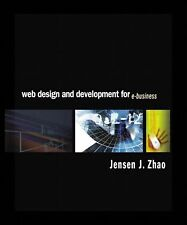 Web Design and Development for E-Business, Jensen J. Zhao, Good Book
